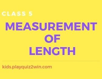 Measurement of Length - Class 5