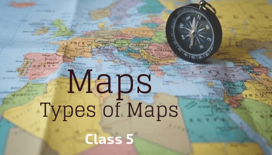 Types of Maps for Kids